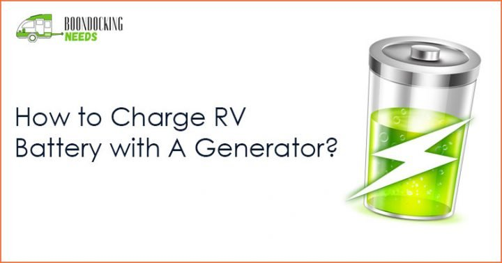 How to Charge RV Battery with A Generator