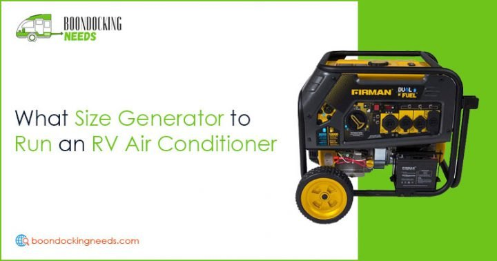 What Size Generator to Run RV Air Conditioner